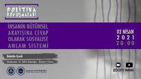 İnsanın Bütünsel Arayışına Cevap Olarak Sosyalist Anlam Sistemi  | Bahattin Cizreli