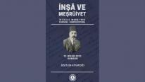 """""""İstiklal Marşı'nın Tarihsel Kompozisyonu"""" Sempozyumu Özetler Kitapçığı Yayımlandı"""